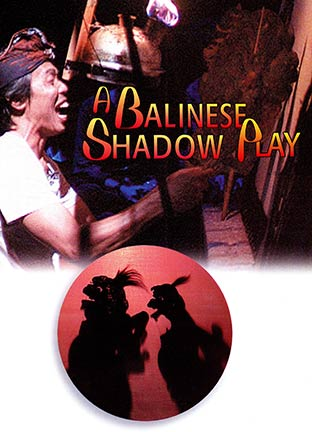 A Balinese Shadow Play