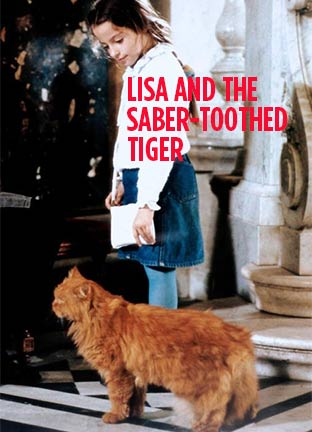 Lisa and the Saber-Toothed Tiger