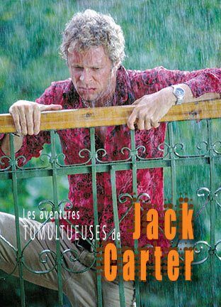 The Tumultuous Adventures of Jack Carter