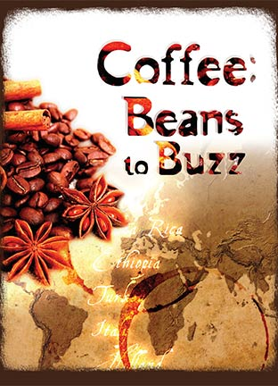 Coffee: Beans to Buzz